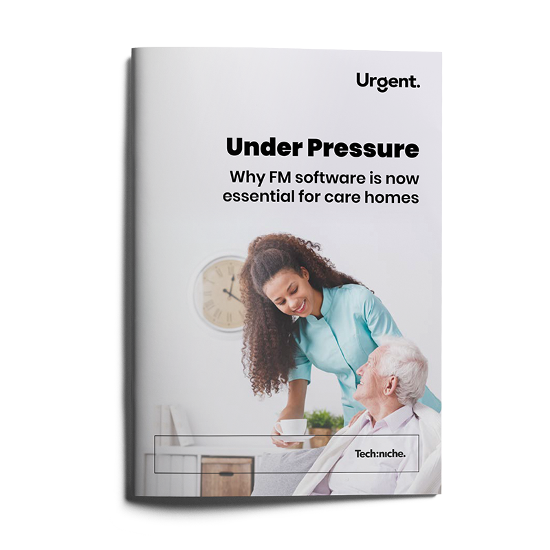 Under-Pressure-Why-FM-Software-is-Now-Essential-for-Care-Homes-Jan-2020-Preview